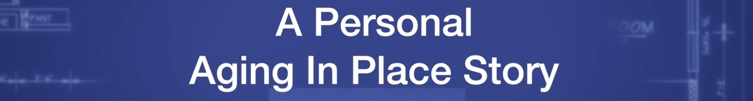 a-personal-aging-in-place-story-banner